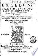 Vida, excelencias y mverte del gloriosissimo patriarca y esposo de nueftra Señora S. Iofeph