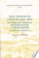 Vida teatral en Cordoba (1602-1694)