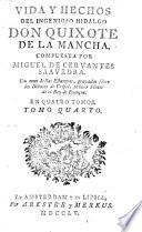 Vida, y hechos del ingenioso cavallero Don Quixote de la Mancha ... Nueva ediccion sic , corregida, e ilustrada, etc