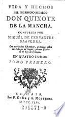 Vida Y Hechos Del Ingenioso Hidalgo Don Quixote De La Mancha ... En Quatro Tomos