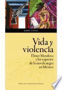 Vida y violencia