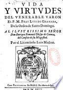 Vida y virtudes del venerable varon... Fray Luis de Grenada,... Luis Munoz