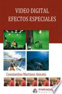 Video Digital Efectos Especiales