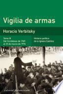 Vigilia de armas (Tomo 3). Del Cordobazo de 1969 al 23 de marzo de 1976