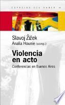 Violencia en acto