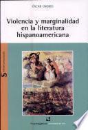 Violencia y marginalidad en la literatura hispanoamericana