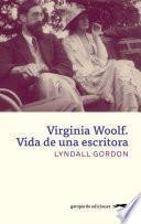 Virginia Woolf. Vida de una escritora