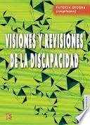 Visiones y revisiones de la discapacidad