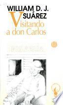 Visitando a don Carlos