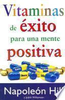 Vitaminas de éxito para una mente positiva