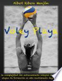 Voley Playa: la complejidad del entrenamiento integral desde las etapas de formación al alto rendimiento deportivo.