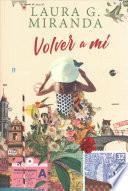 Volver a m / Return to Me