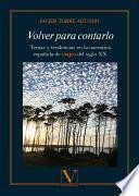 Volver para contarlo. Temas y tendencias en la narrativa española de viajes del siglo XX