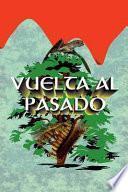 Vuelta Al Pasado