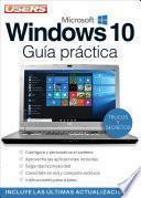 Windows 10 - Guía Práctica