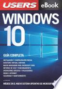 Windows 10 - La guía completa
