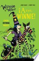 Winnie y Wilbur. ¡Arre, Winnie!