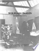 Wolfgang Paalen : Retrospectiva