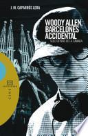 Woody Allen, barcelonés accidental