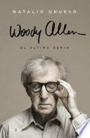 Woody Allen: El último genio