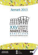XXV Congreso Nacional de Marketing. Aemark 2013