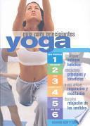 Yoga Guia Para Principantes/ Yoga for Beginners