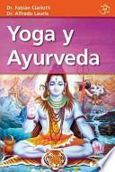 Yoga y ayurveda/ Yoga and Ayurveda