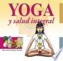 Yoga y Salud Integral