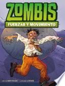 Zombis, Fuerzas Y Movimiento
